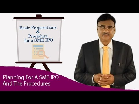 Step by Step Planning for a SME IPO and the Procedures