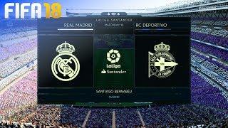 FIFA 18 - Real Madrid vs. Deportivo de la Coruña @ Estadio Santiago Bernabéu