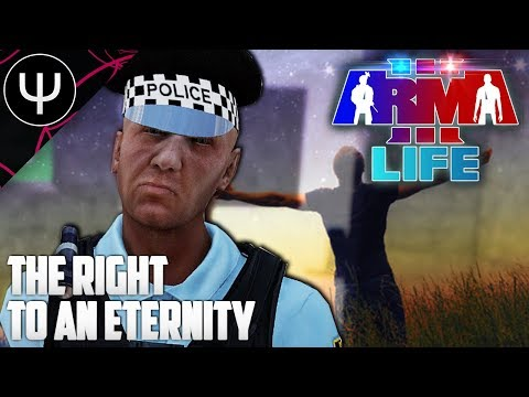 ARMA 3: Life Mod — The Right To An ETERNITY!