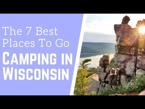 7 Best Places To Go Camping In Wisconsin