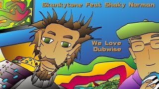 "Skankytone Feat Shaky Norman - We Love Dubwise - ""Different Places"" Album"