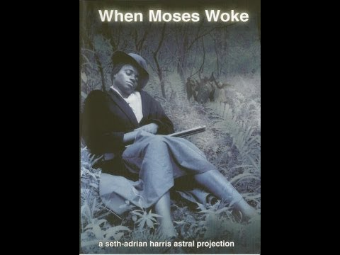 When Moses Woke - full movie