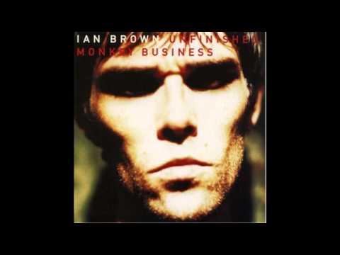 Ian Brown - What Happened To Ya? (Part 1)