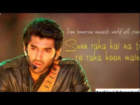 Lyrics  Sun Raha Hai Na Tu : Aashiqui 2