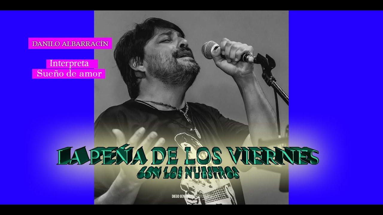 """Danilo Albarracín -  """"Sueño de amor"""""""