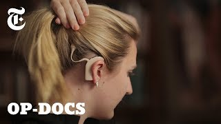 Between Sound & Silence: How Technology is Changing Deafness | Op-Docs