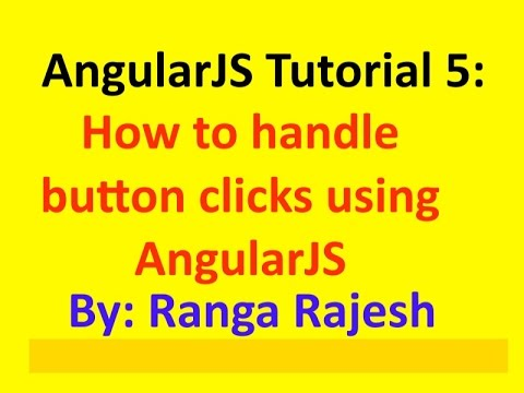 AngularJS Tutorial 5: How to handle HTML button click event using AngularJS