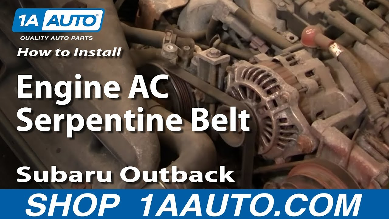 how to install replace engine ac serpentine belt subaru outback 2 5l 00 04 1aauto com youtube [ 1920 x 1080 Pixel ]