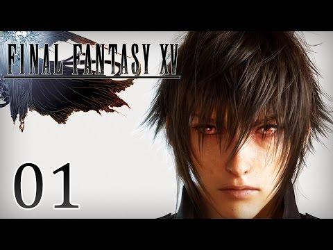 Final Fantasy XV #1 | LE MEILLEUR FINAL FANTASY ?