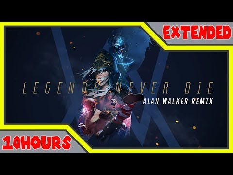 [10 Hour] Legends Never Die [Alan Walker Remix] | Worlds 2017 - League of Legends
