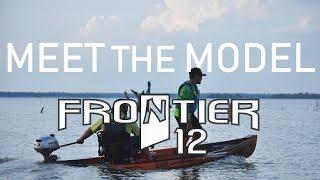Meet the Model - Frontier 12 - Fishing & Hunting Kayak