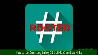 how-to-root-samsung-galaxy-s3-sch-i535-android-4-4-2