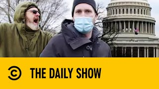 Jordan Klepper On The Front Lines Of The Capitol Hill Riots | The Daily Show With Trevor Noah