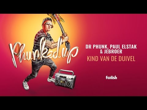 Dr Phunk, Paul Elstak & Jebroer - Kind van...