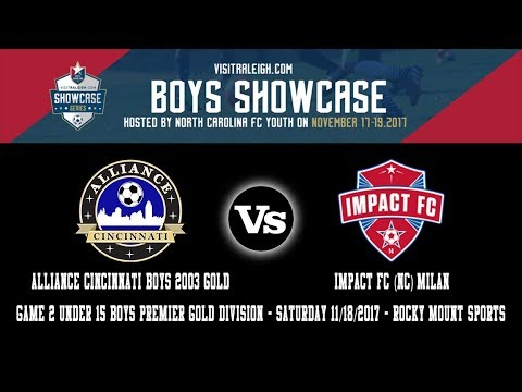 2017 visitRaleigh.com Boys Showcase Game 2 | Alliance Cincinnati Boys 2003 Vs IMPACT FC (NC) Milan