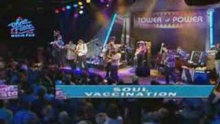 Tower of Power -  Soul Vaccination - In Concert