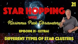Star Hopping #21 - The Different Types of Star Clusters