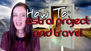 How to do Astral Projection for Beginners! + Astral Travel | Nicky Sutton