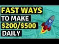 3 Fast Ways To Make Money Online (200 -500 PER DAY) 🔥🔥🔥