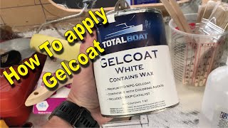 How to Apply Gelcoat [ a quick how to ]