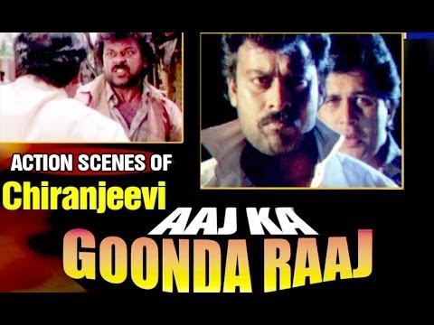 Action Scenes of Chiranjeevi - Aaj Ka Goonda Raaj