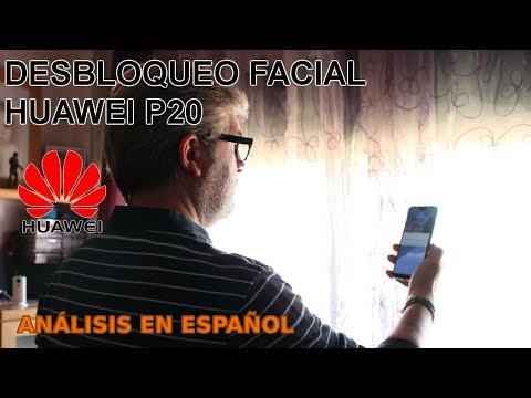 HUAWEI P20 (Y AHORA MATE 10)   DESBLOQUEO FACIAL