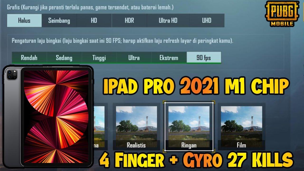 iPad Pro 2021 M1 Chip Test Game 90 FPS PUBG 4 Finger ...