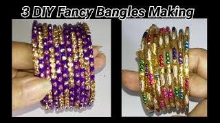 3 DIY party wear Bangles making at home