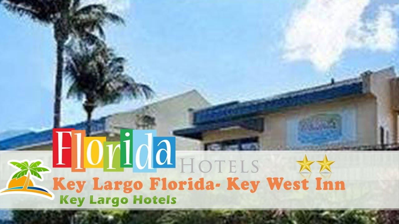 Key Largo Florida Key West Inn Key Largo Hotels Florida Youtube