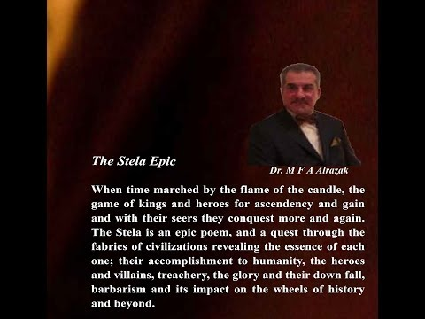 The stela epic has been published by amazon and Kindle, author: Dr.Mohammed F A Alrazak