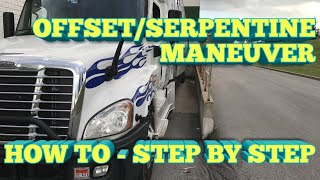 Truck Driving   OFFSET/SERPENTINE MANEUVER   How To - Step by Step