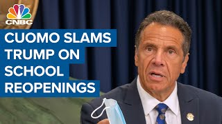 N.y. Gov. Andrew Cuomo Slams Pres. Donald Trump's Stance On Reopening Schools