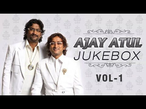 Ajay Atul Marathi Songs - Jukebox - Volume 1 - Non Stop Super Hits
