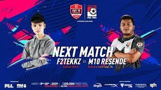 F2TEKKZ VS M10RESENDE SEMI FINAL! FUT 19 CHAMPIONS CUP MARCH!