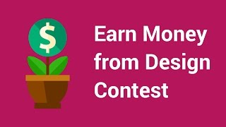 How to Earn Money from a Free Design Contest