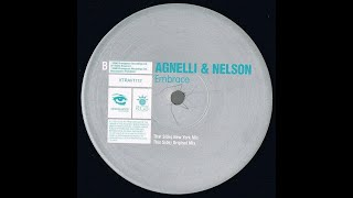 Agnelli & Nelson - Embrace (Original Mix)