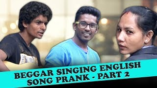 Beggar Singing English Song Prank - Part 2 | Indian Cabbie