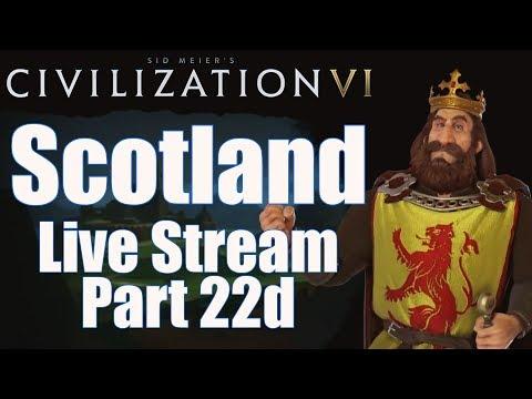 Civ 6 Livestream - Rise and Fall Expansion! - Scotland (Deity) - Part 22d