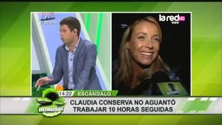 Claudia Conserva no aguantó trabajar 10 horas seguidas