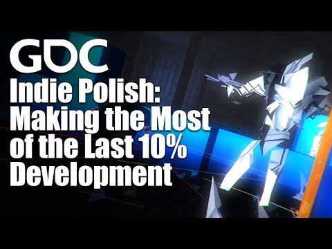 Indie Polish: Making the Most of the Last 10%