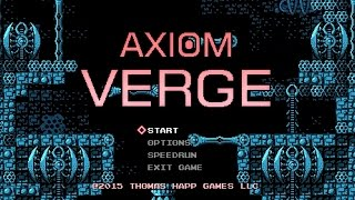 Axiom Verge: Official Tips and Tricks