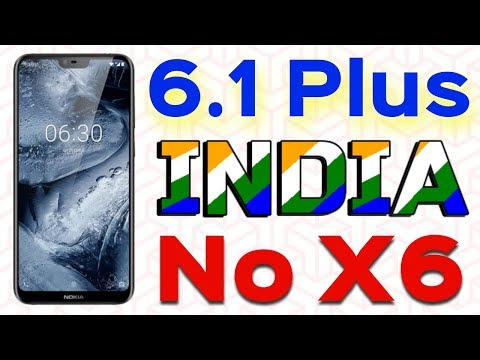 Nokia 6.1 Plus Launching The Global Variant of Nokia X6 | Data Dock