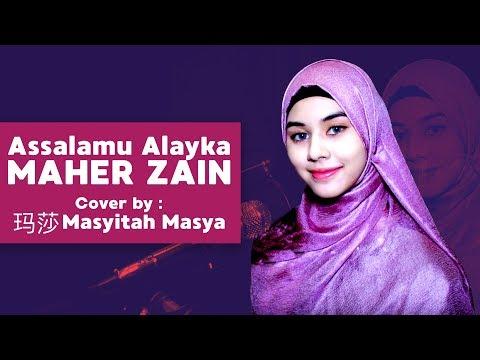 Maher Zain《 Assalamu Alayka 》Cover by 玛莎 Masya Masyitah
