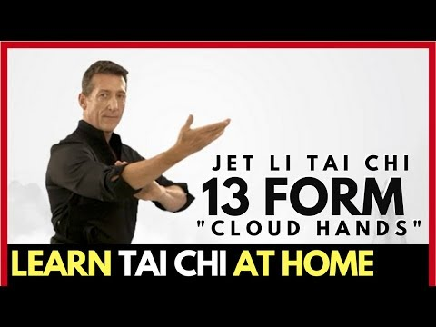 Rare Tai Chi | The Jet Li Cloud Hands 13 Form | Learn Tai Chi at Home