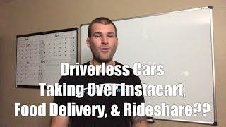 NEW Driverless Technology THREATENS Instacart/GrubHub/DoorDash/UberEat
