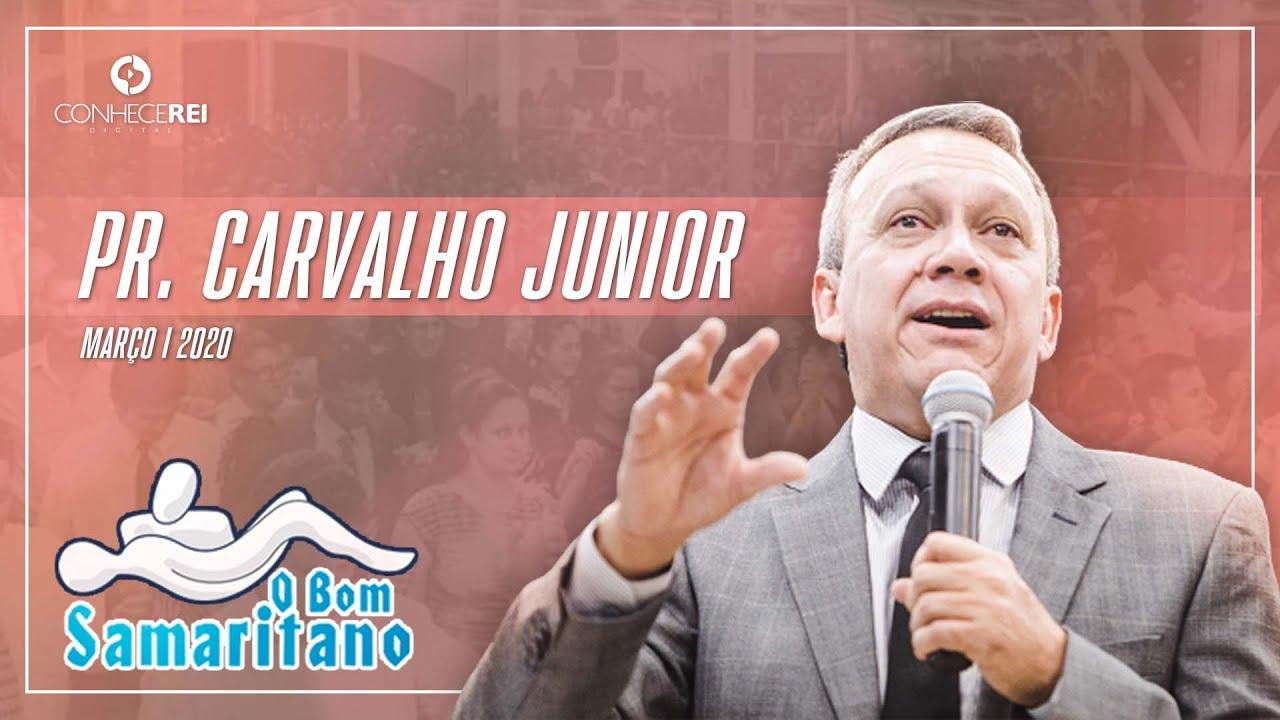 O Bom Samaritano Pr Carvalho Junior Youtube