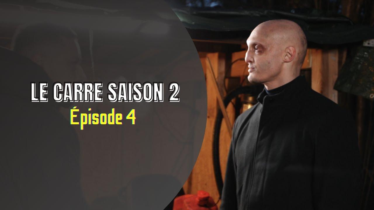 Download Saison 2 -Le Carré- Épisode 4