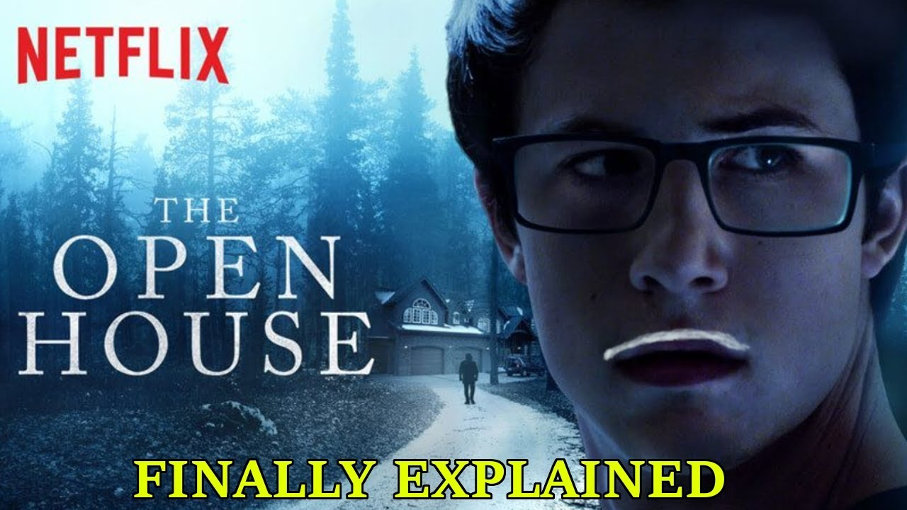 Download The Open House(2018) Finally Explained