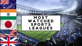Top 10 Most Popular Sports Leagues In The World