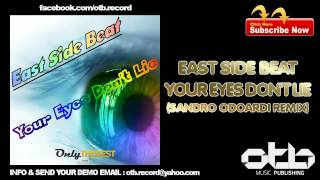 east side beat your eyes don t lie sandro odoardi remix